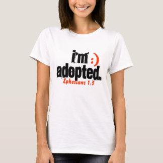 I'm Adopted/ Ephesians 1:5 - Customized T-Shirt