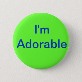 I'm Adorable 2 Inch Round Button