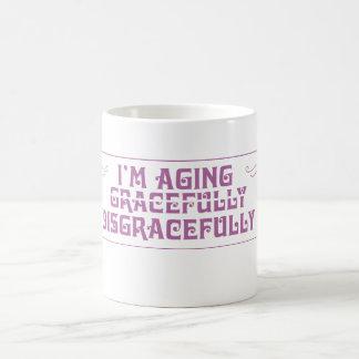 I'm Aging Disgracefully Basic White Mug