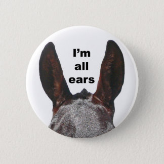 I'm All Ears Mule 2 Inch Round Button