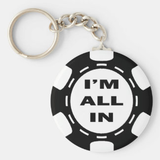 I'M ALL IN POKER CHIP KEYCHAIN