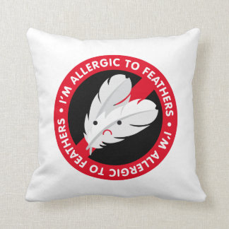 I'm allergic to feathers! Feather allergy Throw Pillow