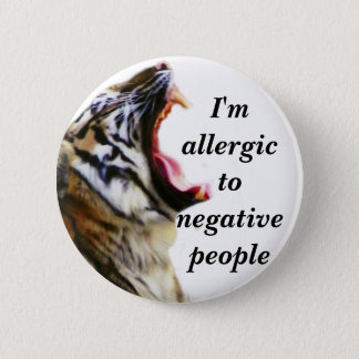 I'm Allergic To Negative People_Button 2 Inch Round Button