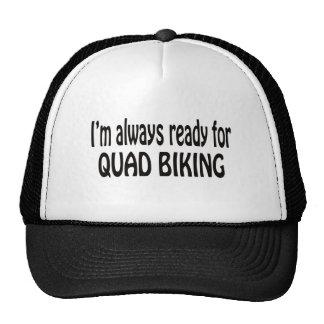I'm always ready for Quad Biking. Trucker Hat
