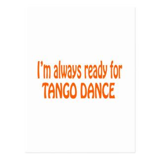 I'm always ready for Tango dance Postcard