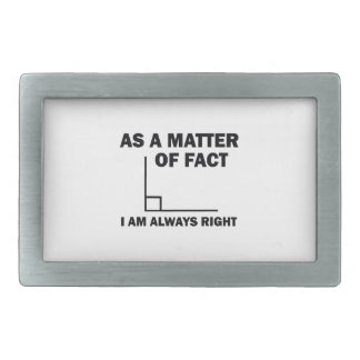I'm always right belt buckles
