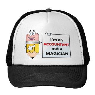 I'm an ACCOUNTANT not a MAGICIAN Trucker Hat