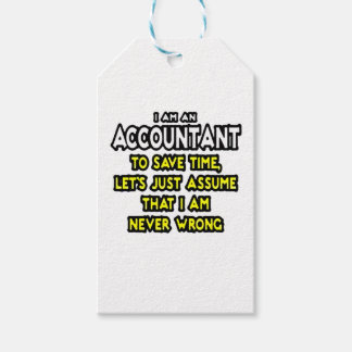 I'M AN ACCOUNTANT, TO SAVE TIME, LET'S ASSUME... GIFT TAGS