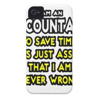 I'M AN ACCOUNTANT, TO SAVE TIME, LET'S ASSUME... iPhone 4 Case-Mate CASES