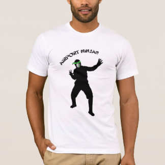 I'm an Airport Ninja T-Shirt