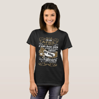 Im An April Woman I Was Born With My Heart T-Shirt