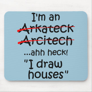 I'm an Architect Mouse Pad
