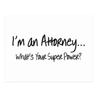 Im An Attorney Whats Your Super Power Postcard