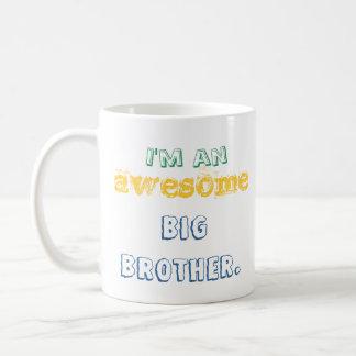I'm an awesome big brother. mug