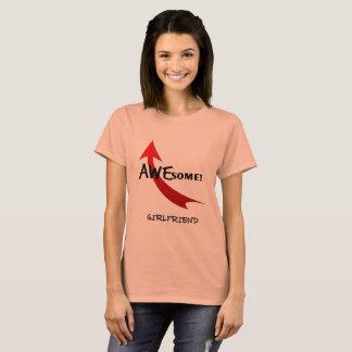 I'm An Awesome Girlfriend T-Shirt