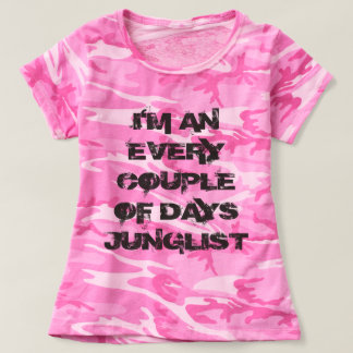 """I'm An Every Couple Of Days Junglist"" T-shirt"
