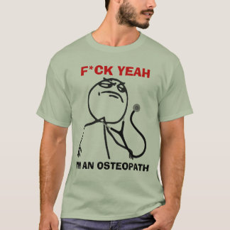 I'm an Osteopath T-Shirt