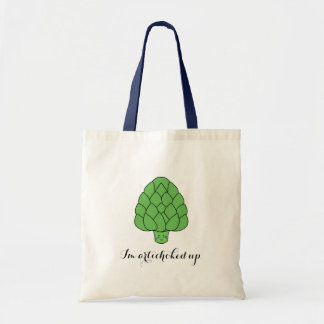 """I'm Artichoked Up"" Bag"