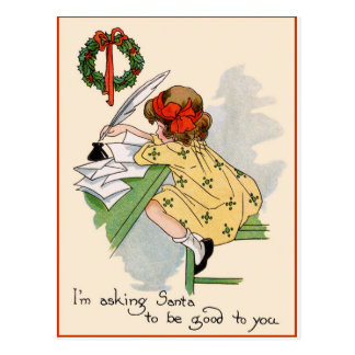 """I'm asking Santa to be good to you"" Vintage Postcard"