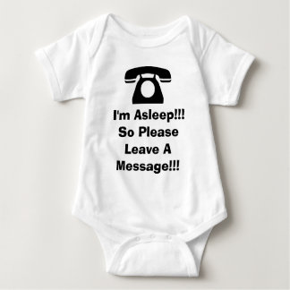 I'm Asleep!!! So Please Leave A Message!!! Baby Bodysuit