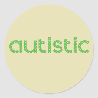 I'm Autistic Awareness Classic Round Sticker