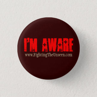 I'm Aware, 1 Inch Round Button