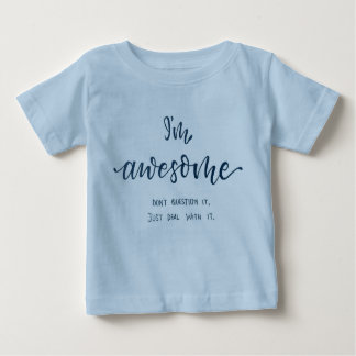 """""""I'm awesome"""" blue baby T-Shirt for boys"""