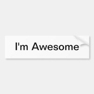 I'm Awesome Bumper Sticker