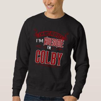 I'm Awesome. I'm COLBY. Gift Birthdary Sweatshirt