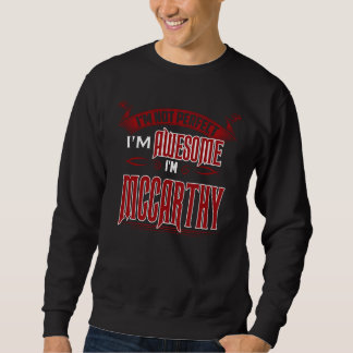 I'm Awesome. I'm MCCARTHY. Gift Birthdary Sweatshirt