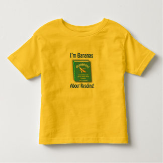 I'm Bananas About Reading Toddler T-shirt