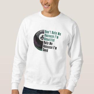 Im Beautiful Im Good 8 Ball Sweatshirt