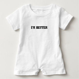 I'm better text baby romper