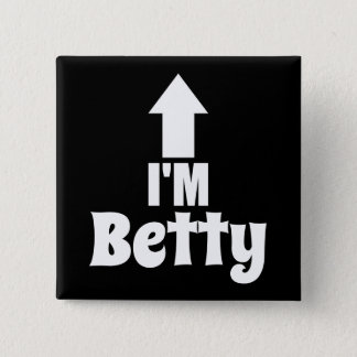 I'm Betty - Companion of If Found Please Return to 2 Inch Square Button