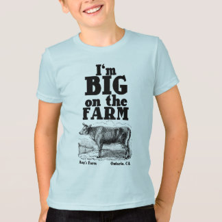 I'm BIG on the farm T-Shirt