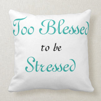 I'm blessed. throw pillow