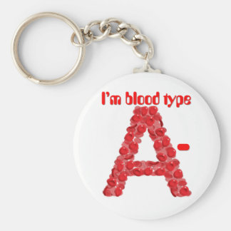 I'm blood type A negative Keychain