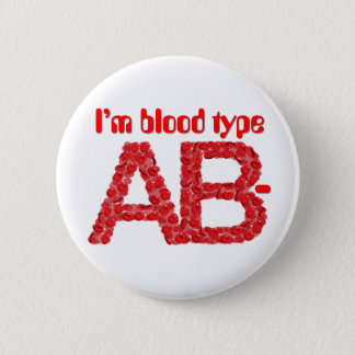 I'm blood type AB negative 2 Inch Round Button
