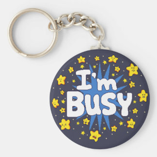 I'm Busy Keychain