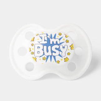 I'm Busy Pacifier