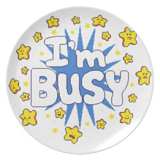 I'm Busy Plate