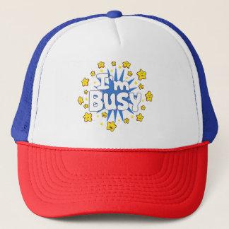 I'm Busy Trucker Hat