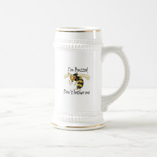 I'm buzzed don't bother me beer stein