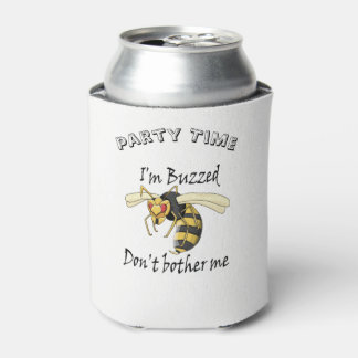 I'm buzzed don't bother me can cooler