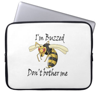 I'm buzzed don't bother me laptop sleeve
