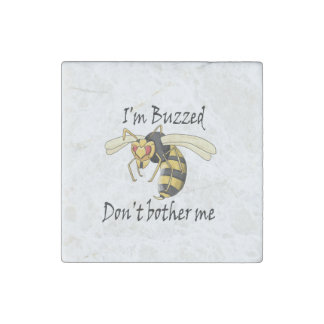 I'm buzzed don't bother me stone magnets