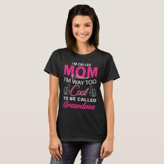 I'M CALLED MOM T-Shirt