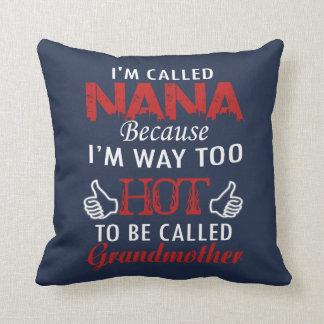 I'M CALLED NANA THROW PILLOW