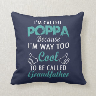 I'M CALLED POPPA THROW PILLOW