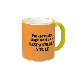 I'm cleverly disguised as a responsible adult - ringer mug